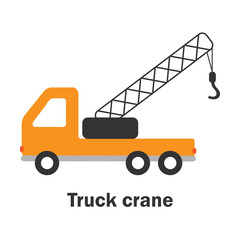 Truck crane in cartoon style, card with transport for kid, preschool activity for children, vector illustration