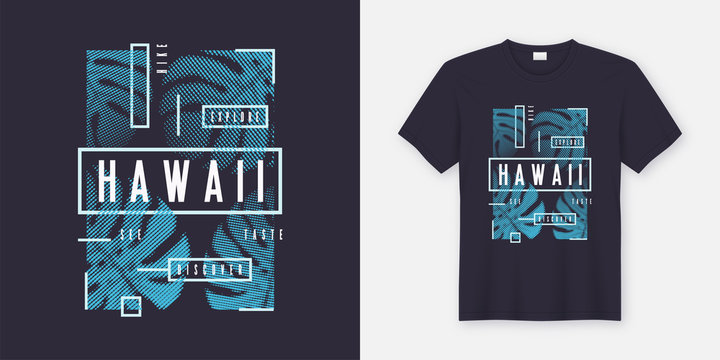 Hawaii stylish t-shirt and apparel modern design with tropical l