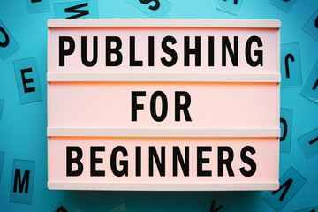 Publishing for beginners concept