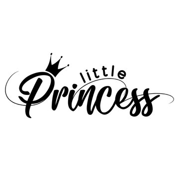 Little Princess - Vector illustration of Lit Princess, text for girl clothes. Royal badge,tag,icon. Inspirational quote card,invitation,banner.Kids calligraphy background. lettering typography poster