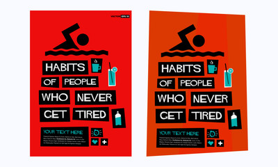 Habits Of People Who Never Get Tired retro vector poster illustration design