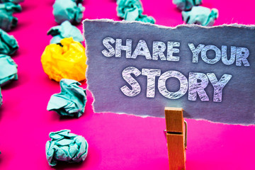 Writing note showing Share Your Story. Business photo showcasing Experience Storytelling Nostalgia Thoughts Memory Personal Words torn paper wooden clip pink background crumbled yellow blue note.