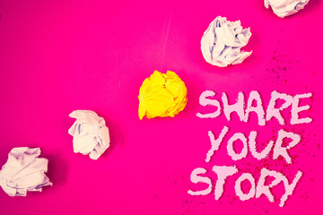 Word writing text Share Your Story. Business concept for Experience Storytelling Nostalgia Thoughts Memory Personal Words pink background crumbled paper notes yellow white diagonal stress.