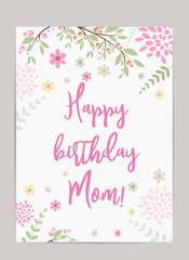 Happy birthday Mom! greeting card