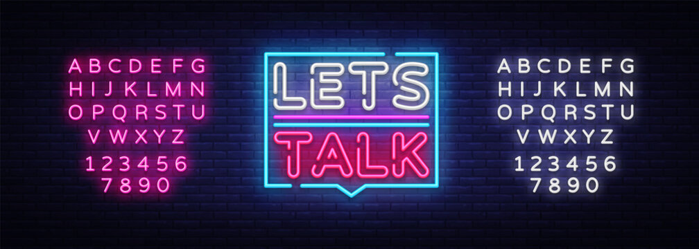 Let's talk neon signs vector. Lets talk text Design template neon sign, light banner, neon signboard, nightly bright advertising, light inscription. Vector illustration. Editing text neon sign