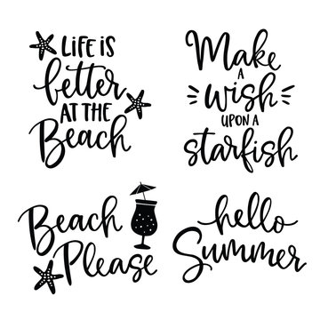 Set of hand drawn lettering quotes card .Vector hand drawn motivational and inspirational quotes. Calligraphy poster. Vacation, summer and beach concept.