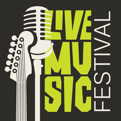 Vector poster or banner for live music festival with neck of acoustic guitar and microphone in retro style