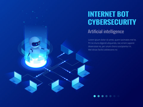 Isometric Internet bot and cybersecurity, artificial intelligence concept. ChatBot free robot virtual assistance of website or mobile applications. Vector illustration