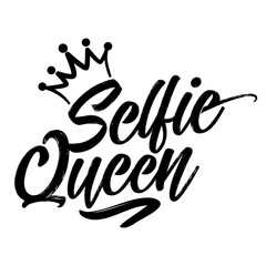 Selfie Queen - Hand drawn typography poster. Conceptual handwritten text. Hand letter script  word art design. Good for scrap booking, posters, greeting cards, textiles, gifts, other sets.