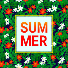 Summer card. tropic background. Exotic leaves, flowers with simple text. Vector design with frame. Colored floral wallpaper with tropical jungle plants. Bright colors. Green, red, white, dark.