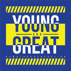 young typography t shirt design, vector illustration graphic art