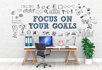 Focus on your goals!