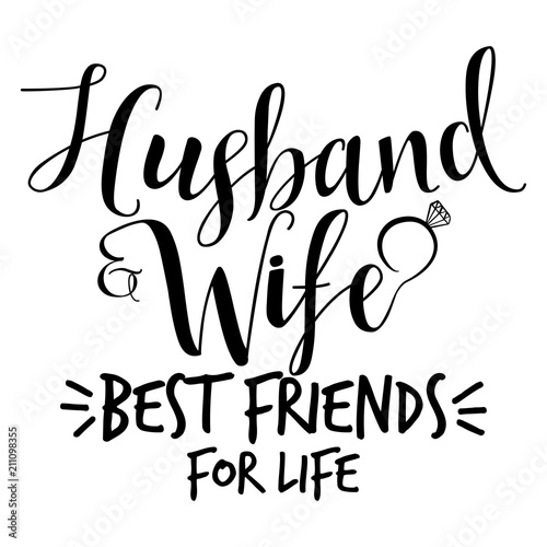 Husband And Wife Best Friends For Life Hand Lettering Typography