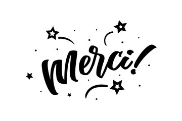 Merci. Beautiful greeting card poster, calligraphy black text Word star fireworks. Hand drawn, design elements. Handwritten modern brush lettering on a white background isolated vector