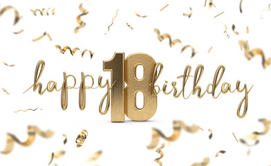 Happy 18th birthday gold greeting background. 3D Rendering