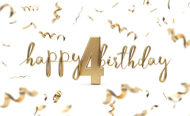 Happy 4th birthday gold greeting background. 3D Rendering