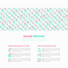 Online medicine, telemedicine concept with thin line icons: pill timer, ambulance online, medical drone, tracker, mHealth, messenger, check symptomps. Vector illustration, print media template.