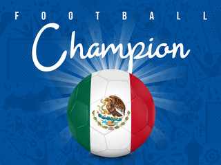 MEXIQUE - CHAMPION FOOTBALL
