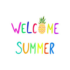 Welcome summer positive phrase.