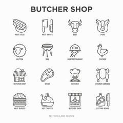 Butcher shop thin line icons set: meat steak, beef, pork, mutton, BBQ, chicken, burger, cutting board, meat knives. Modern vector illustration.