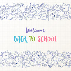 Welcome back to school - poster with hand drawn elements. Vector.