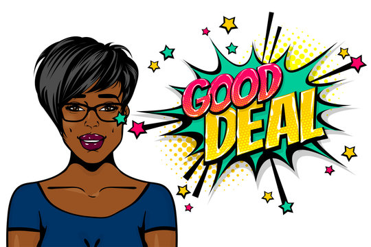 Good deal. Business black african-american young girl pop art. Woman pop art. Comic text advertise speech bubble. Retro halftone background.