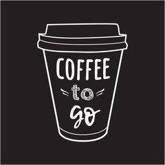 "Vector illustration of a take away coffee cup with phrase ""Coffee to go"". Vintage drawing for drink and beverage menu or cafe design."