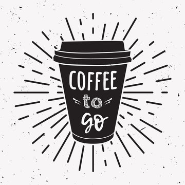 "Vector illustration of a take away coffee cup with phrase ""Coffee to go"" and vintage light rays. Drawing for drink and beverage menu or cafe design."