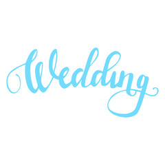 Wedding hand drawn Lettering, calligraphy phrase.