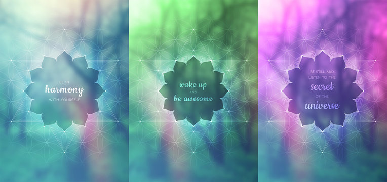 """Set of three vector template for card or poster with inspirational phrase, vertical format; Spiritual sacred geometry; """"Flower of life"""" and lotus on blurred background; Yoga, meditation and relax."""