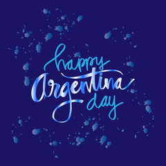 Happy Argentina day hand lettering calligraphy.