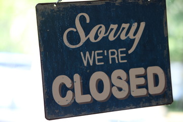 Black and White Vintage Sorry We're Closed Sign