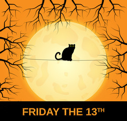Friday the 13th background with black cat. Full moon in background. Hand lettering. Vector illustration.