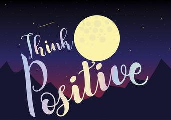 T shirt graphics slogan tee print design / Think positive