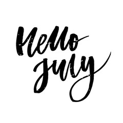 Hello July Phrase Lettering Calligraphy Vector