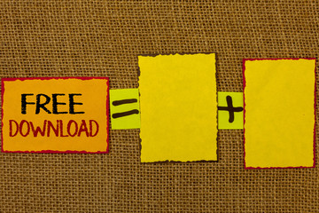 Conceptual hand writing showing Free Download. Business photo showcasing Files Downloading Without Any Charges Online Technology Text equals empty note plus emptu yellow note love funny.