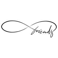Friends in infinity shape - lovely lettering calligraphy quote. Handwritten friendship day tattoo, ink design or greeting card. Modern vector art.