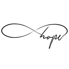 'hope' in infinity shape - lovely lettering calligraphy quote. Handwritten  tattoo, ink design or greeting card. Modern vector art.