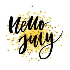 Hello July Phrase Lettering Calligraphy Vector Gold