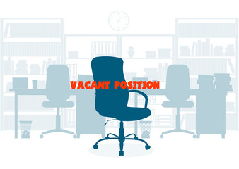 Сoncept of employment. Empty chair. Search of office personnel.