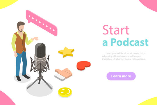 Podcasting flat isometric vector concept. A blogger is standing near the big microphone and recording a podcast.