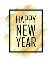 Happy New Year text. Gold Happy New Year or Christmas isolated background. Black border frame. Golden texture for card, holiday celebration decoration. Greeting banner. Vector illustration