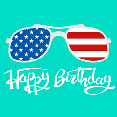 lettering  happy birthday   glasses  usa flag background flat