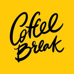 Handwritten lettering Coffee break.