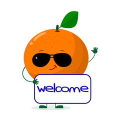 Pretty Orange character in sunglasses keeps the signboard welcome. Vector illustration, a flat style.