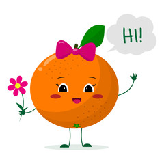 Cute Orangecartoon character with a pink bow holding a flower and welcomes.Vector illustration, a flat style.