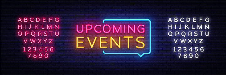 Upcoming Events neon signs vector. Upcoming Events design template neon sign, light banner, neon signboard, nightly bright advertising, light inscription. Vector illustration. Editing text neon sign