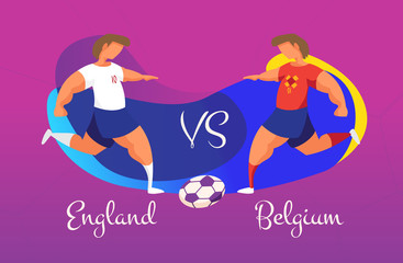 A duel of football teams. A clash between England and Belgium.