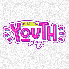 happy youth day lettering