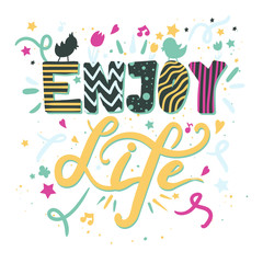 Enjoy Life lettering. Calligraphy inspiration graphic